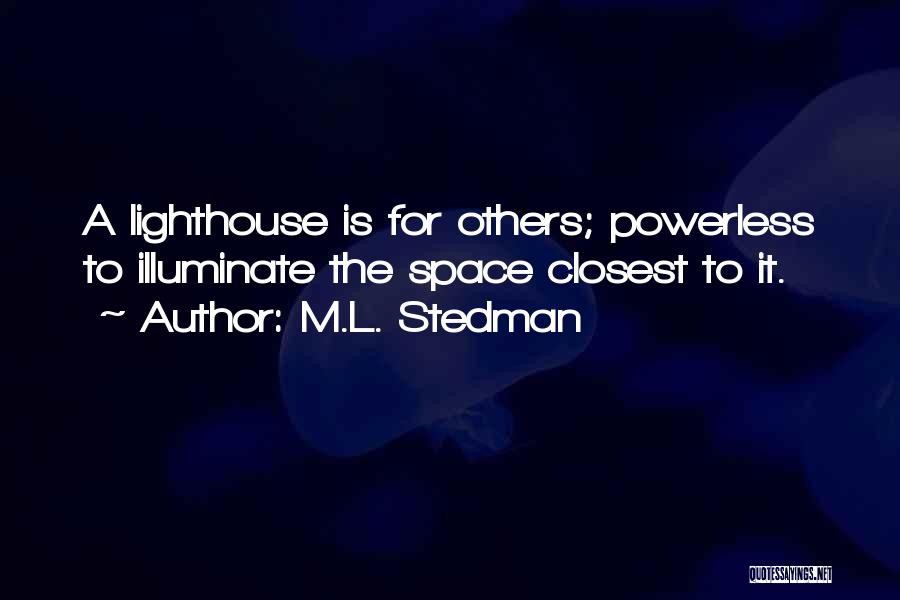 Illuminate Quotes By M.L. Stedman
