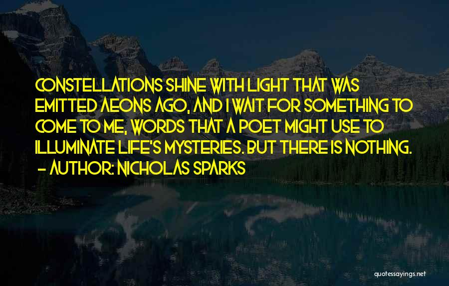 Illuminate Quotes By Nicholas Sparks