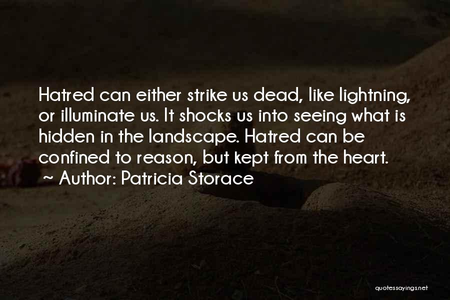 Illuminate Quotes By Patricia Storace