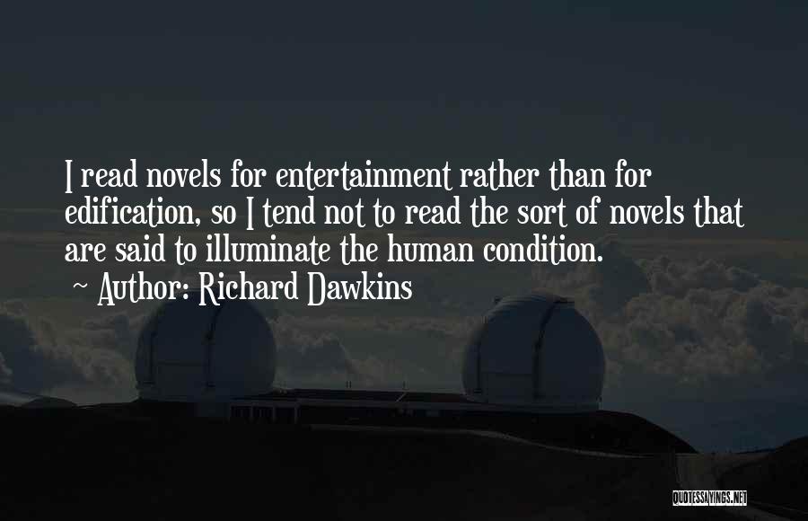 Illuminate Quotes By Richard Dawkins