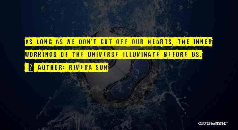 Illuminate Quotes By Rivera Sun