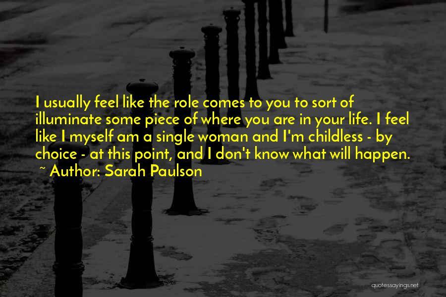 Illuminate Quotes By Sarah Paulson