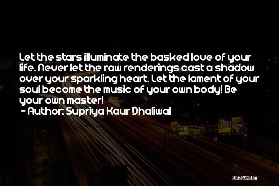 Illuminate Quotes By Supriya Kaur Dhaliwal