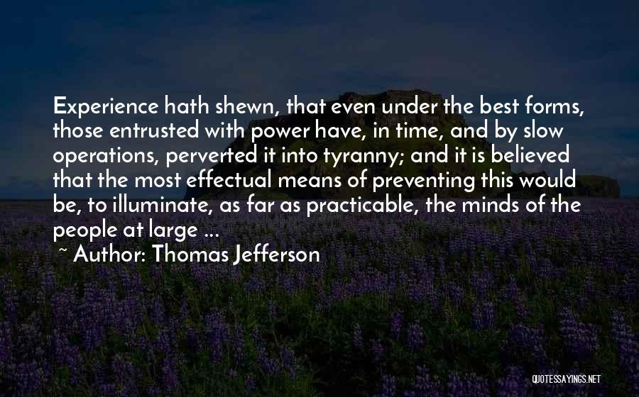 Illuminate Quotes By Thomas Jefferson