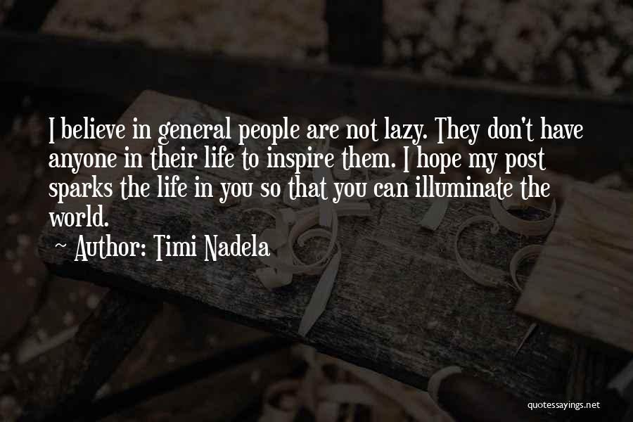 Illuminate Quotes By Timi Nadela