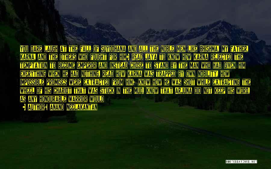 Illusion Maya Quotes By Anand Neelakantan