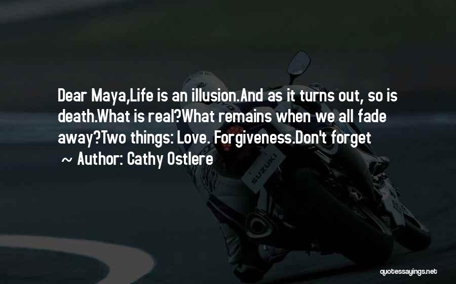 Illusion Maya Quotes By Cathy Ostlere