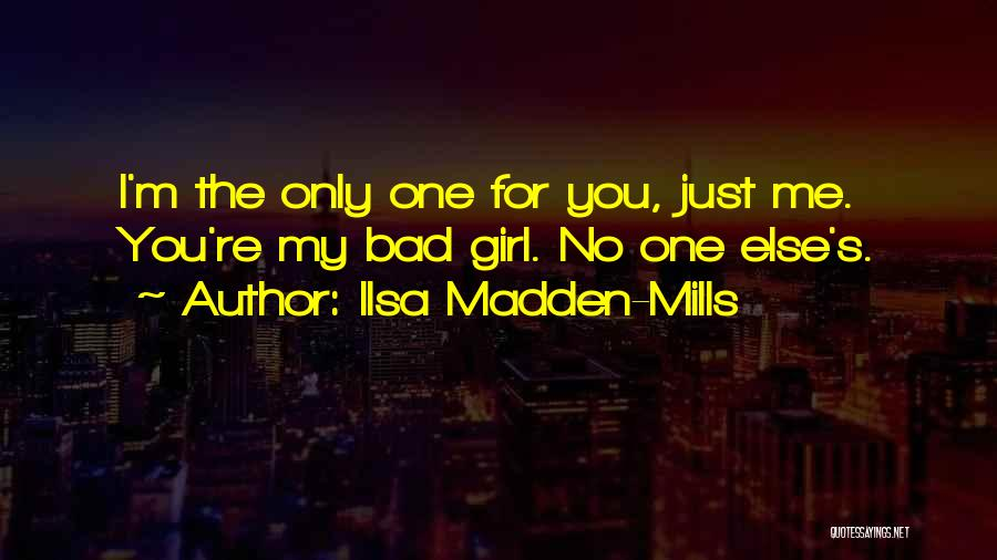 Ilsa Madden-Mills Quotes 1035498