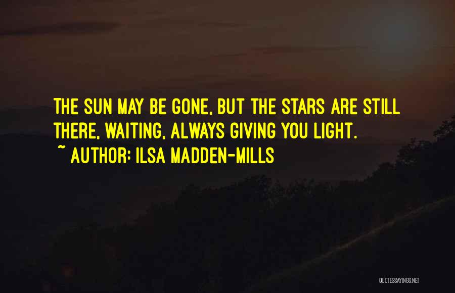 Ilsa Madden-Mills Quotes 1062172