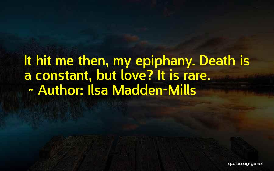Ilsa Madden-Mills Quotes 1103986