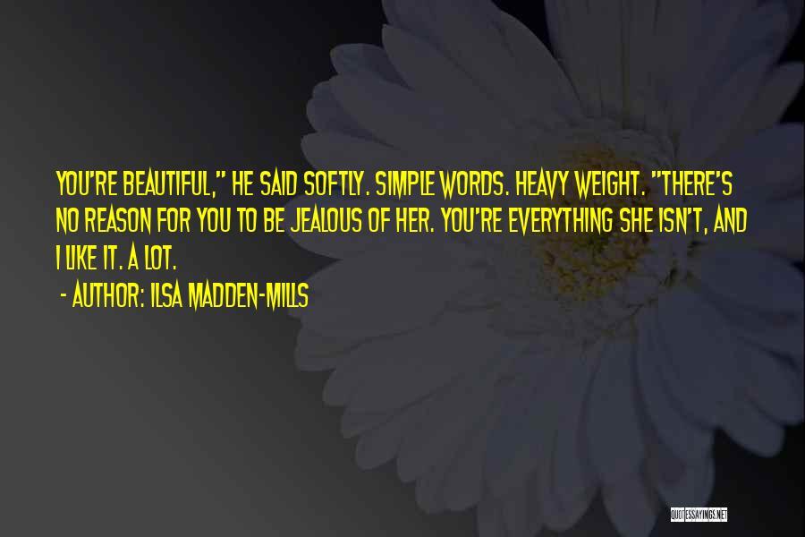 Ilsa Madden-Mills Quotes 1126354