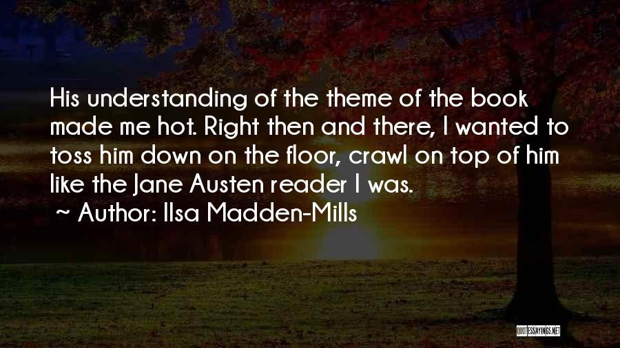 Ilsa Madden-Mills Quotes 1169419