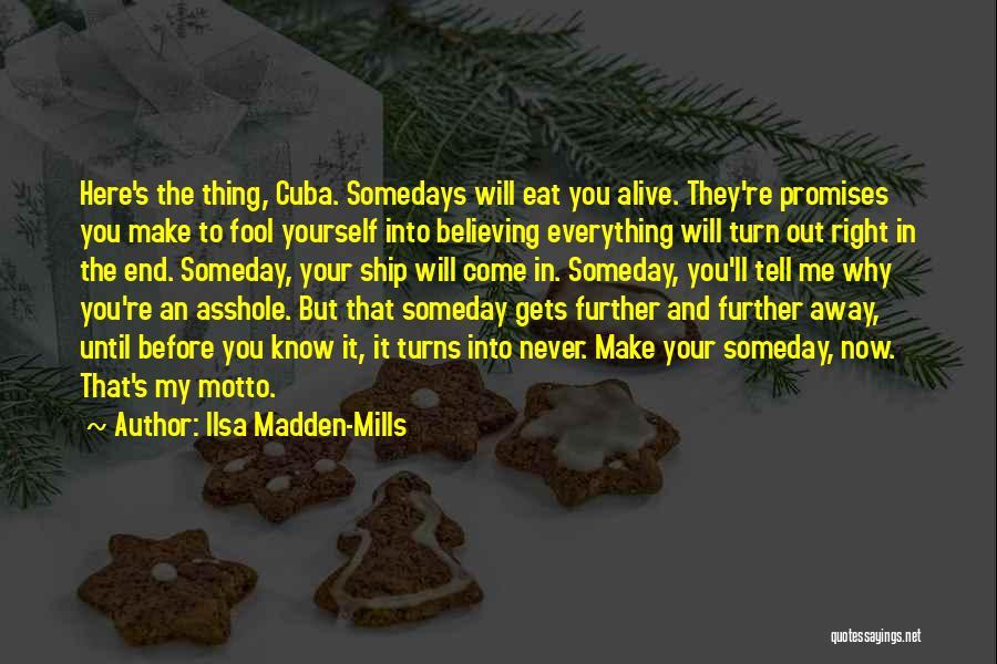 Ilsa Madden-Mills Quotes 1190654