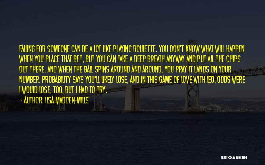 Ilsa Madden-Mills Quotes 1194630