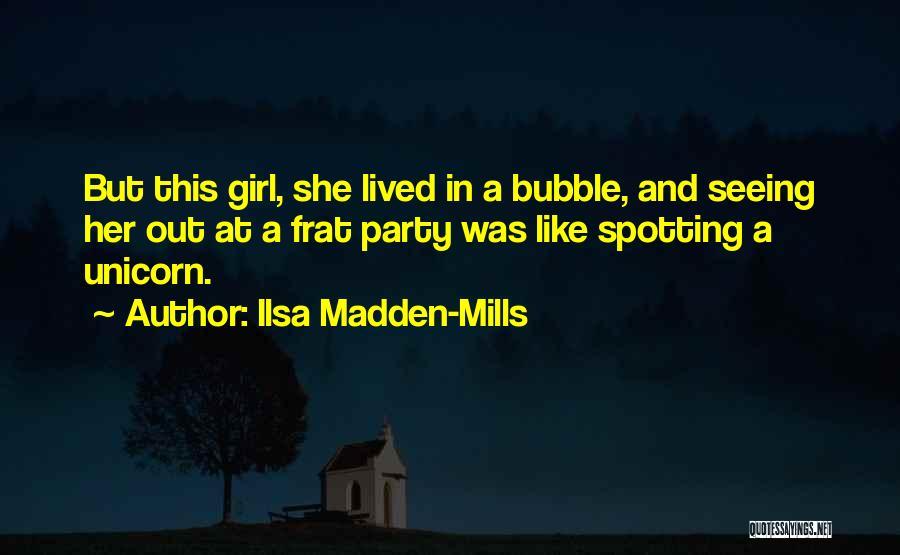 Ilsa Madden-Mills Quotes 1384606