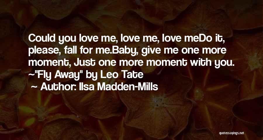 Ilsa Madden-Mills Quotes 1516943