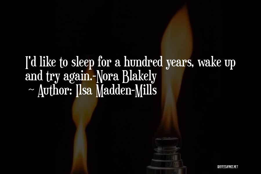 Ilsa Madden-Mills Quotes 1519217
