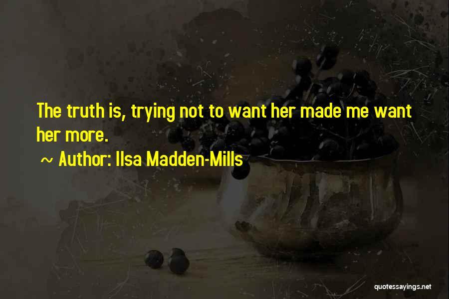 Ilsa Madden-Mills Quotes 1725594