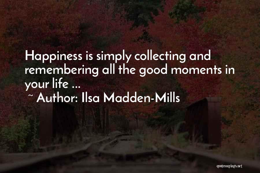 Ilsa Madden-Mills Quotes 1826667