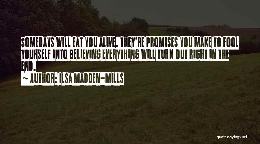 Ilsa Madden-Mills Quotes 1835015