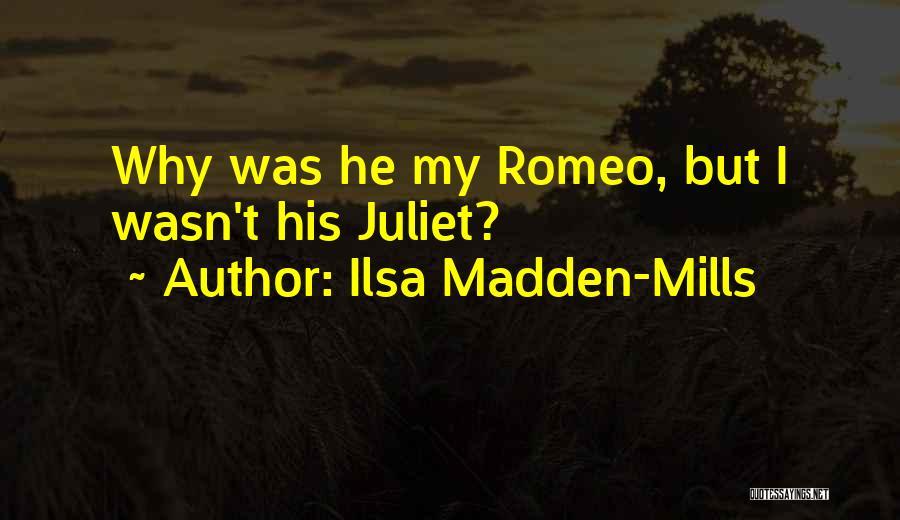 Ilsa Madden-Mills Quotes 1910242