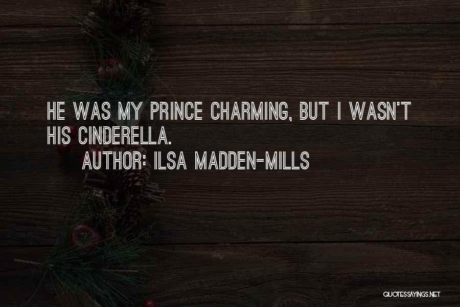 Ilsa Madden-Mills Quotes 2034283
