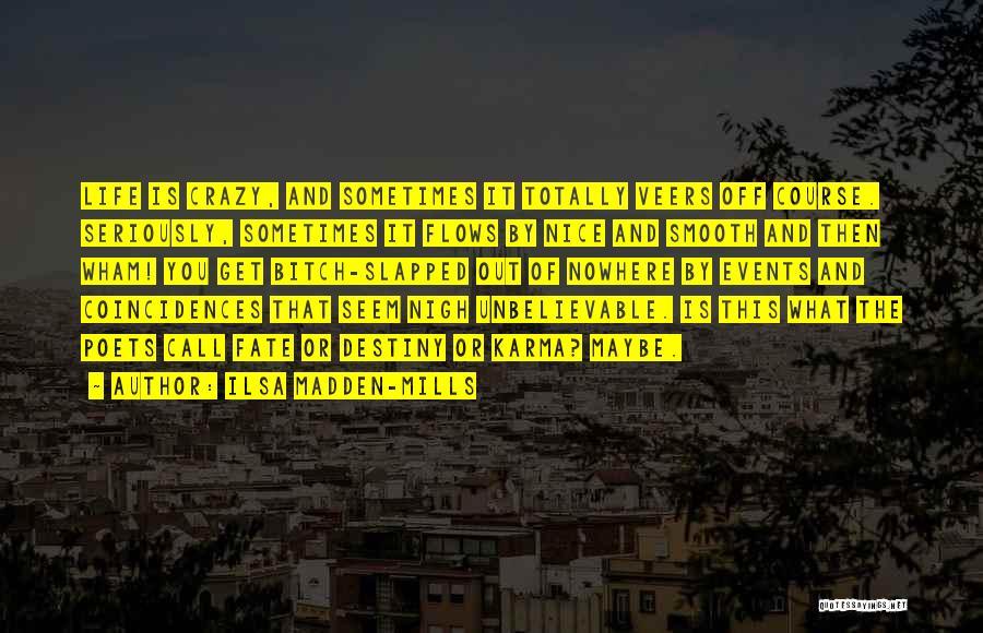 Ilsa Madden-Mills Quotes 2250026