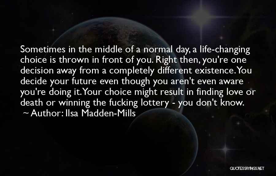 Ilsa Madden-Mills Quotes 274189