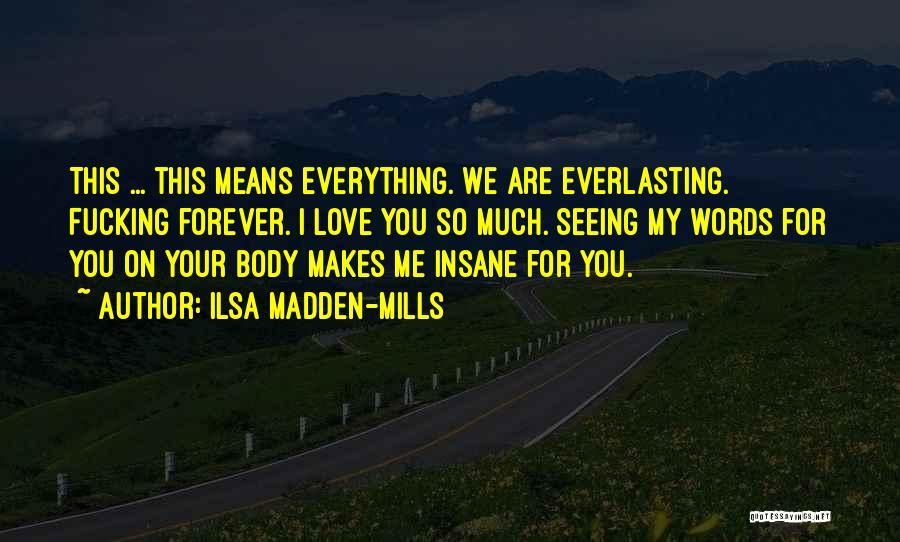 Ilsa Madden-Mills Quotes 278486