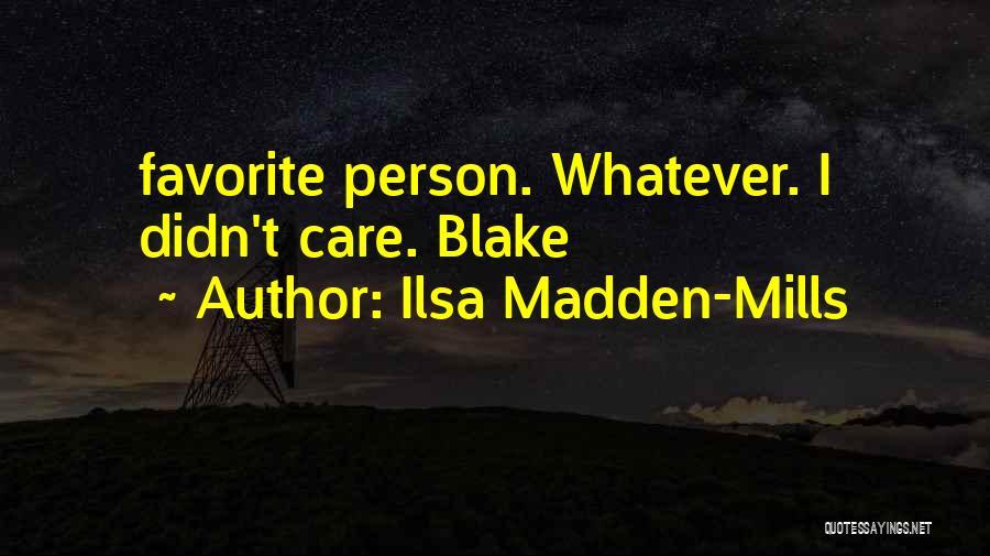 Ilsa Madden-Mills Quotes 380848