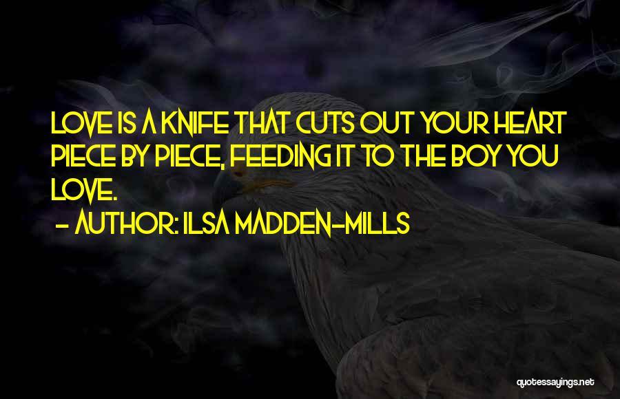 Ilsa Madden-Mills Quotes 572376