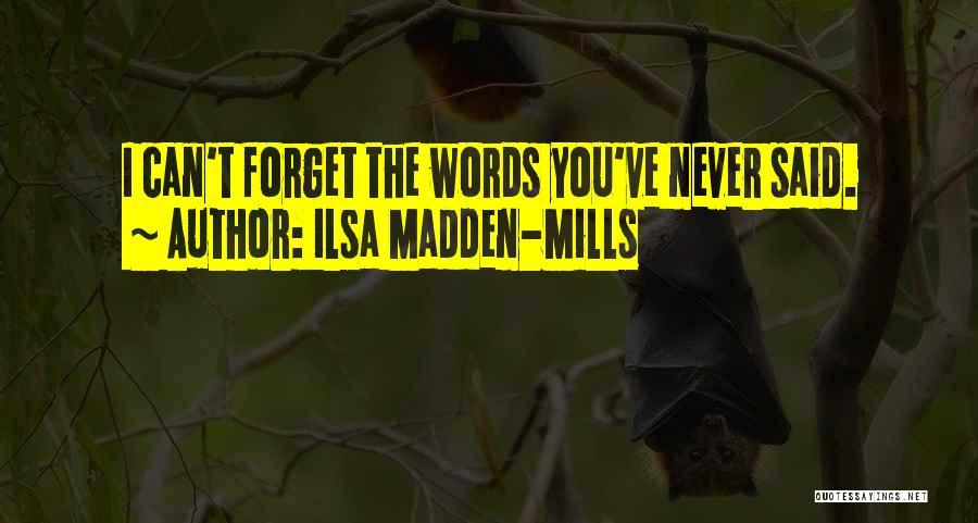 Ilsa Madden-Mills Quotes 602880