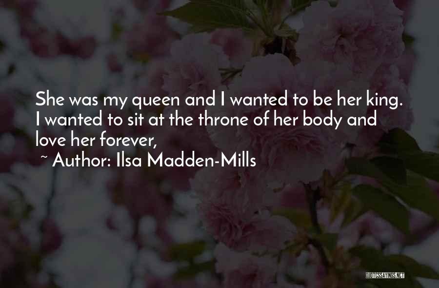 Ilsa Madden-Mills Quotes 620805