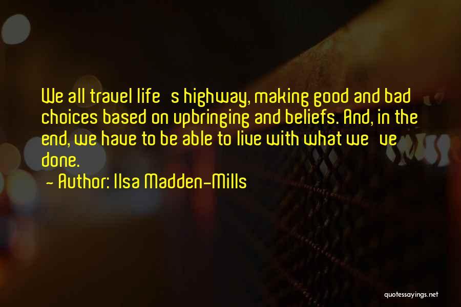 Ilsa Madden-Mills Quotes 924678