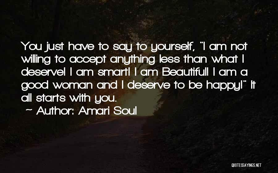 I'm A Happy Woman Quotes By Amari Soul