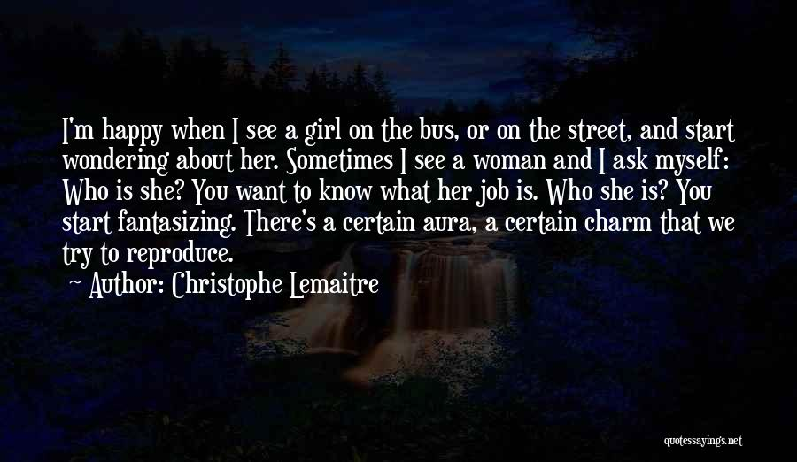 I'm A Happy Woman Quotes By Christophe Lemaitre
