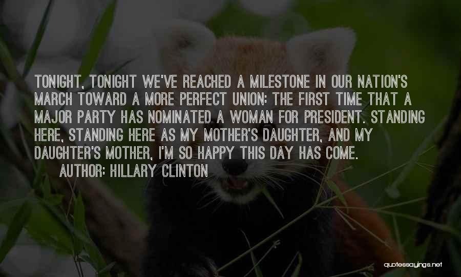 I'm A Happy Woman Quotes By Hillary Clinton