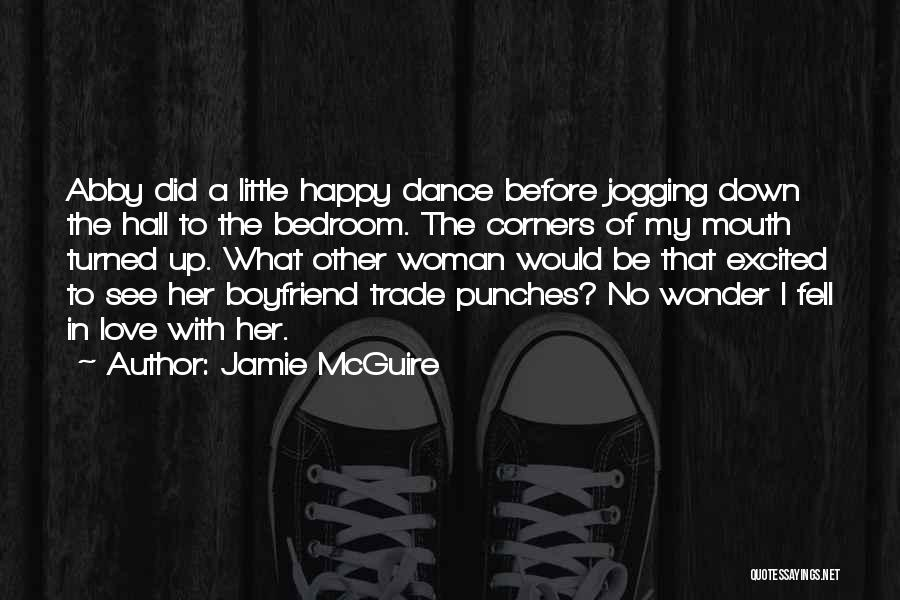 I'm A Happy Woman Quotes By Jamie McGuire