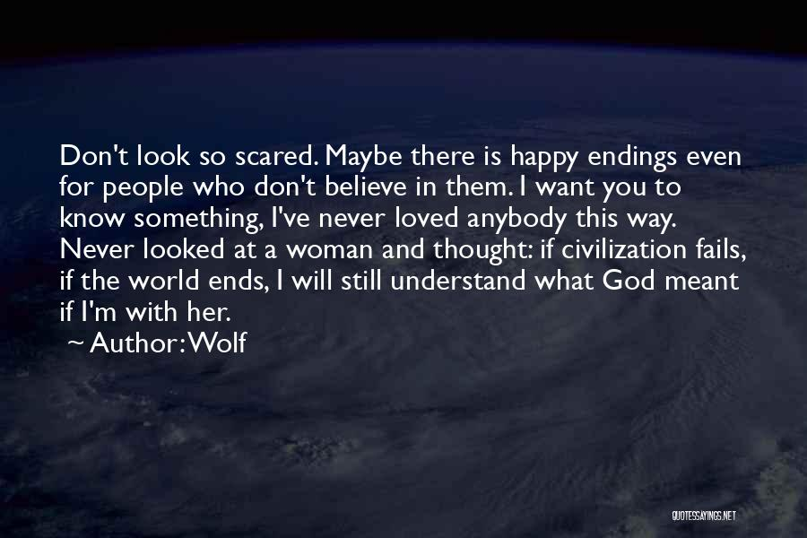 I'm A Happy Woman Quotes By Wolf