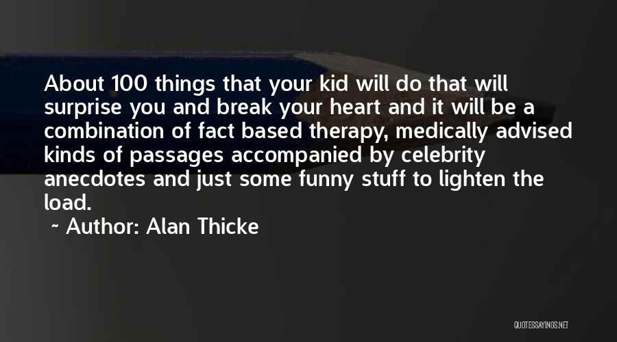 I'm A Kid At Heart Quotes By Alan Thicke
