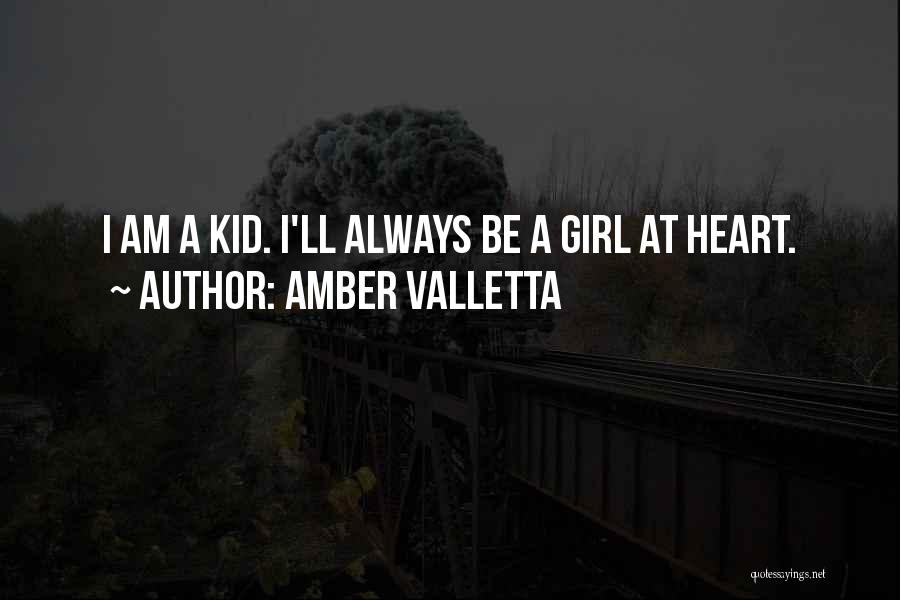 I'm A Kid At Heart Quotes By Amber Valletta