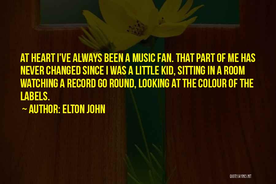 I'm A Kid At Heart Quotes By Elton John