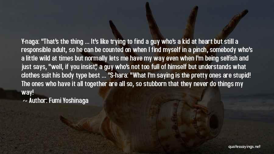 I'm A Kid At Heart Quotes By Fumi Yoshinaga