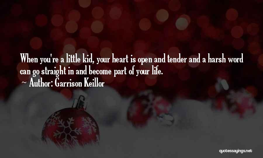 I'm A Kid At Heart Quotes By Garrison Keillor
