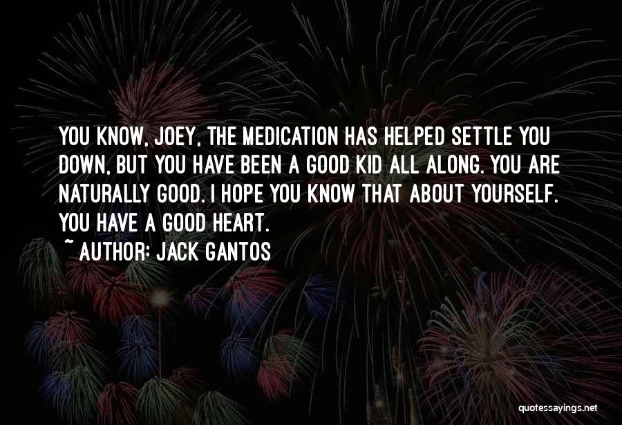 I'm A Kid At Heart Quotes By Jack Gantos