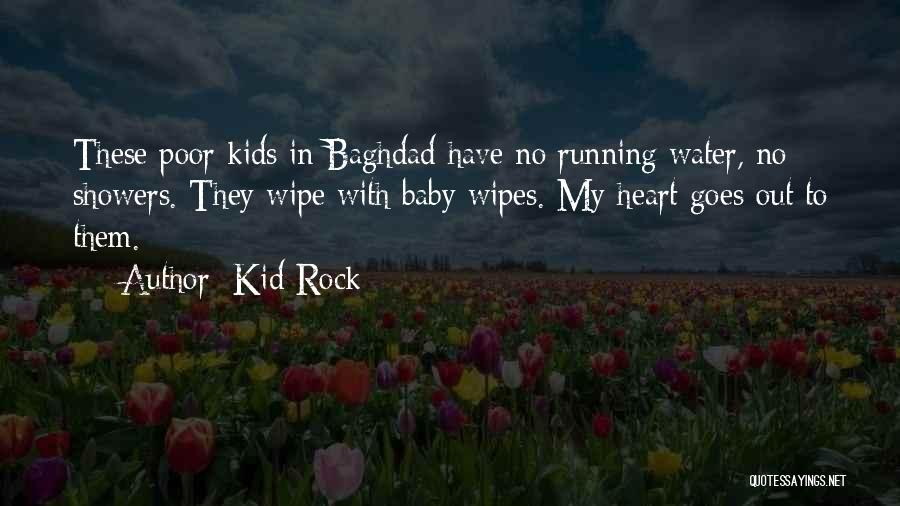 I'm A Kid At Heart Quotes By Kid Rock