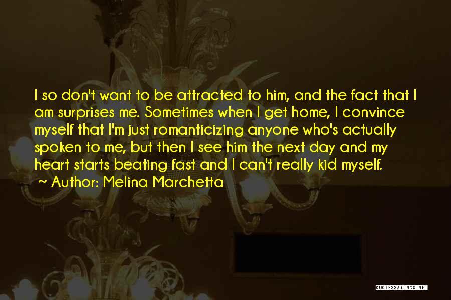 I'm A Kid At Heart Quotes By Melina Marchetta