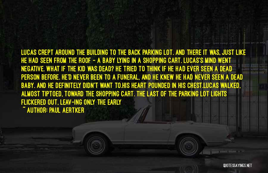 I'm A Kid At Heart Quotes By Paul Aertker