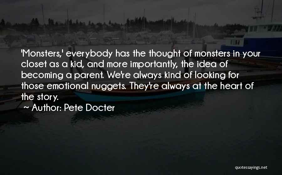 I'm A Kid At Heart Quotes By Pete Docter