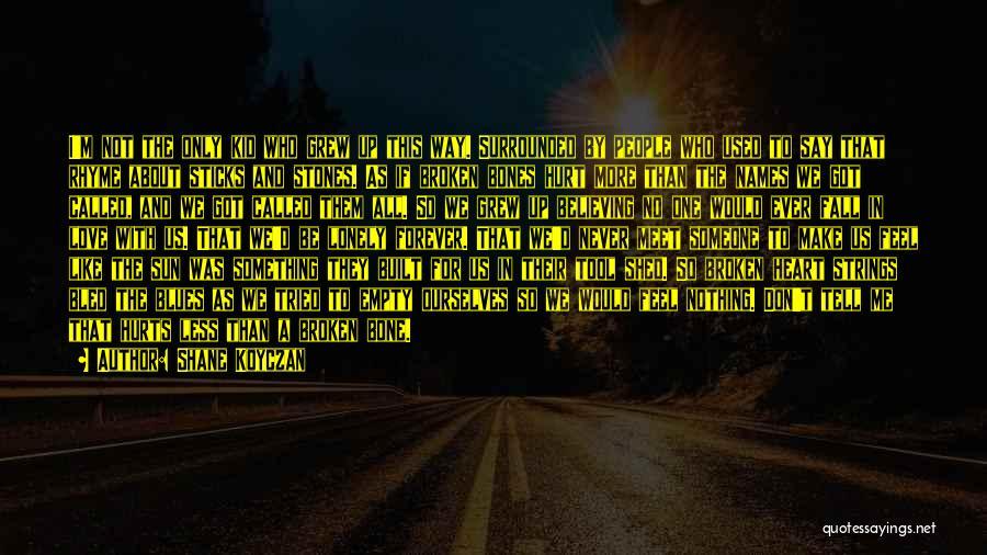 I'm A Kid At Heart Quotes By Shane Koyczan